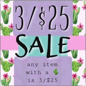3/$25 SALE On Selected Items Marked 3/$25